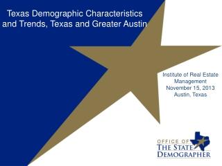 Institute of Real Estate Management November 15, 2013 Austin, Texas