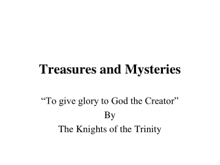 Treasures and Mysteries