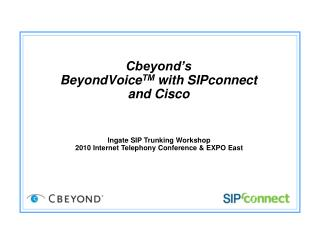 Cbeyond's BeyondVoice TM  with  SIPconnect and Cisco