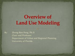 Overview of  Land Use Modeling