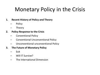 Monetary Policy in the Crisis