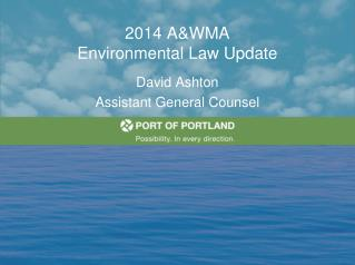 2014 A&WMA Environmental Law Update