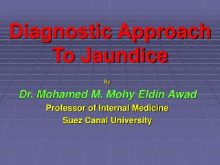 Diagnostic Approach To Jaundice