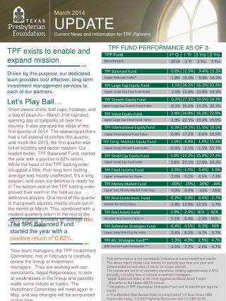 March 2014 UPDATE Current News and Information for TPF Partners