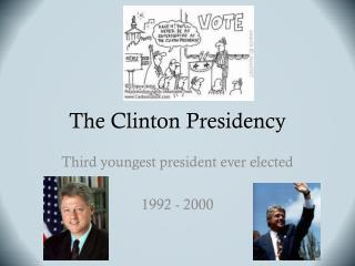 The Clinton Presidency