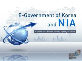 E-Government of Korea and NIA