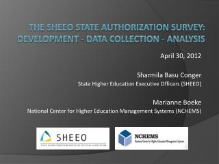 The SHEEO State Authorization Survey: Development - Data Collection - Analysis