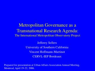 Metropolitan Governance as a Transnational Research Agenda: The International Metropolitan Observatory Project
