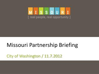 Missouri Partnership Briefing