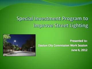 Special Investment Program to Improve Street Lighting