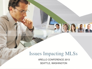 Issues Impacting MLSs