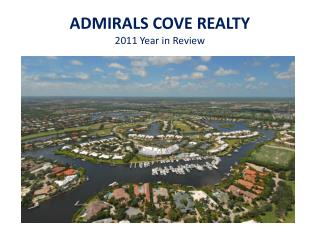 ADMIRALS COVE REALTY 2011 Year in Review