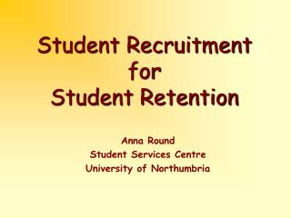 student recruitment  for student retention