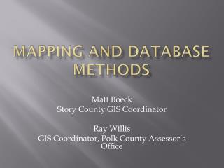 Mapping and Database Methods