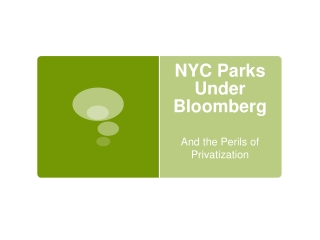 NYC Parks Under Bloomberg