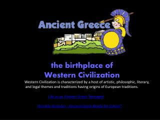 the birthplace of Western Civilization