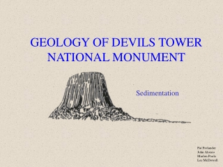 GEOLOGY OF DEVILS TOWER  NATIONAL MONUMENT