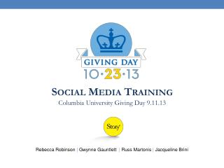 Social Media Training Columbia University Giving Day 9.11.13