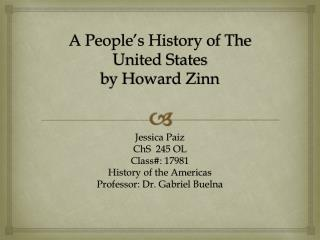 A People's History of The United States  by Howard Zinn