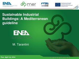 Sustainable Industrial Buildings: A Mediterranean guideline