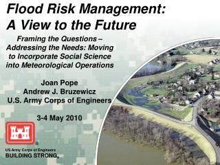 Flood Risk Management: A View to the Future