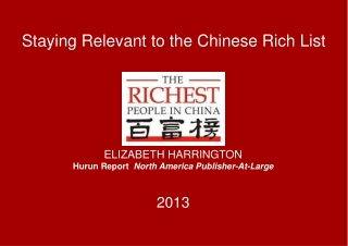 Staying Relevant to the Chinese Rich List