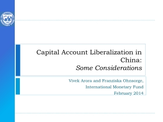 Capital Account Liberalization in China: Some Considerations