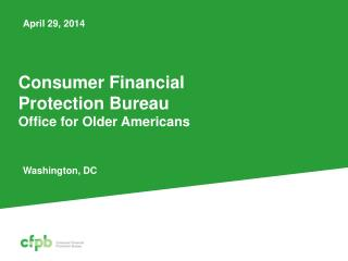 Consumer Financial  Protection Bureau Office for Older Americans