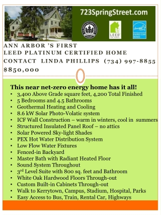 Ann Arbor 's  First  LEED  Platinum Certified Home Contact  Linda Phillips  (734)  997-8855 $850,000