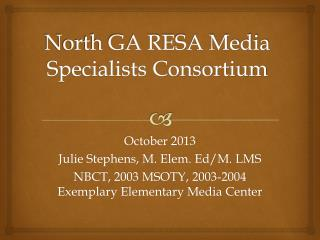 North GA RESA Media Specialists Consortium