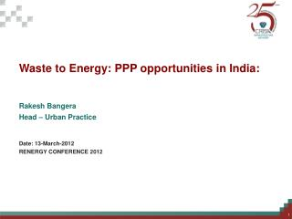 Waste to Energy: PPP opportunities in India: