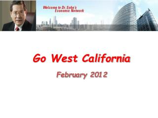 Go West California February 2012