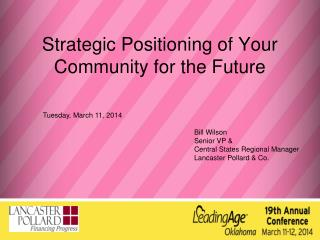 Strategic Positioning of Your Community for the Future