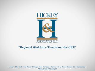 """Regional Workforce Trends and the CRE"""