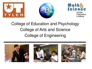 College of Education and Psychology College of Arts and Science College of Engineering