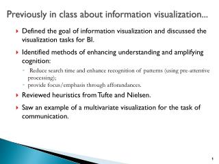 Previously in class about information visualization...