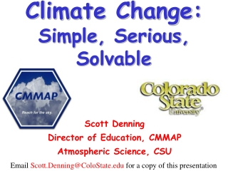 Climate Change: Simple, Serious, Solvable