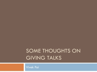 Some thoughts on giving talks