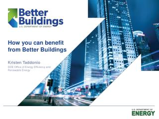 How you can benefit from Better Buildings
