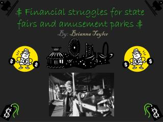$ Financial struggles for state fairs and amusement parks $