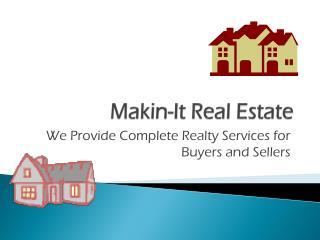 Makin -It Real Estate