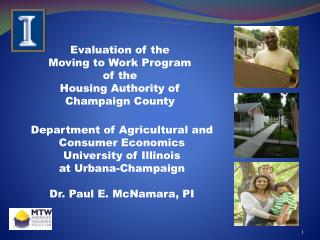Evaluation of the Moving to Work Program of the  Housing Authority of Champaign  County