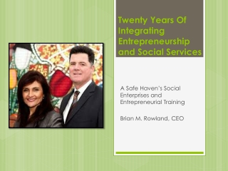Twenty Years Of Integrating Entrepreneurship and Social  Services