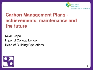 Carbon Management Plans - achievements, maintenance and  the future