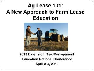 Ag Lease 101: A New Approach to Farm Lease Education