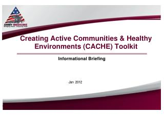 Creating Active Communities & Healthy Environments (CACHE) Toolkit