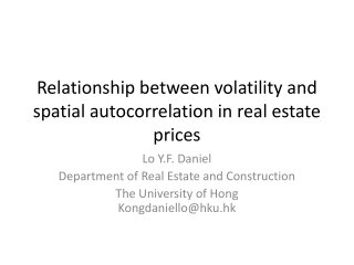 Relationship between volatility and spatial autocorrelation in real estate prices
