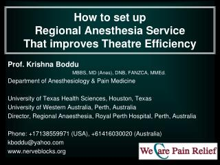 How to set up  Regional Anesthesia Service  That improves Theatre Efficiency