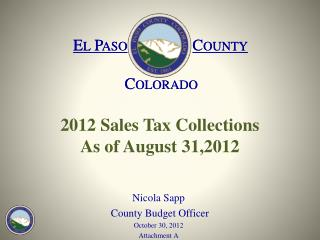 2012 Sales Tax Collections As of  August  31,2012