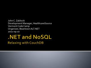 .NET and  NoSQL Relaxing with  CouchDB